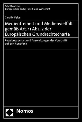 Medienfreiheit und Medienvielfalt gemäss Art. 11 Abs. 2 der Europäischen ...