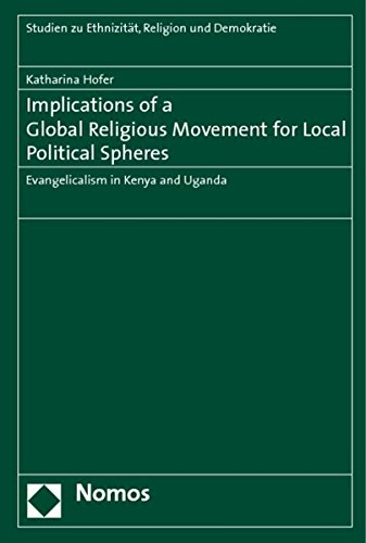 Implications of a Global Religious Movement for Local Political Spheres: Katharina Hofer