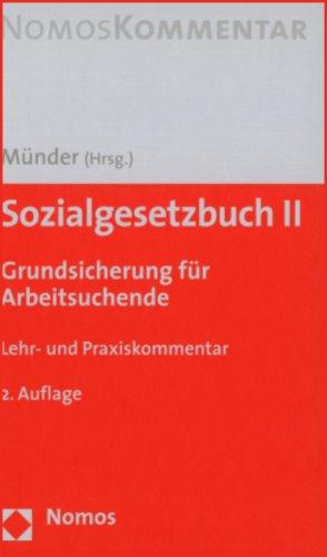 9783832917838: Sozialgesetzbuch II - SGB. Grundsicherung für Arbeitssuchende. Lehr- und Praxiskommentar