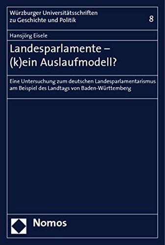Landesparlamente - (k)ein Auslaufmodell?: Hansjörg Eisele