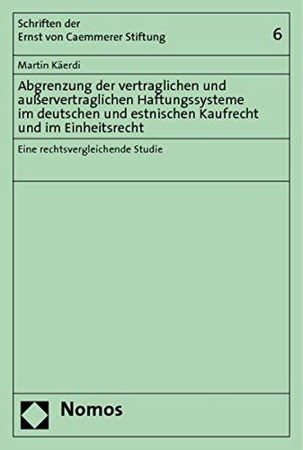 Abgrenzung der vertraglichen und ausservertraglichen Haftungssysteme im deutschen und estnischen ...