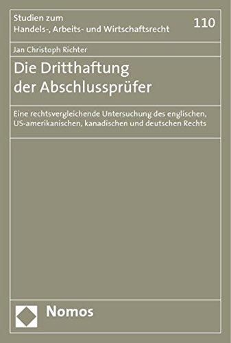 Die Dritthaftung der Abschlussprüfer: Jan Christoph Richter