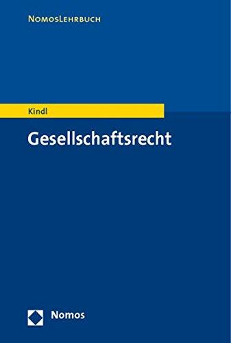 9783832919955: Gesellschaftsrecht (Nomoslehrbuch) (German Edition)