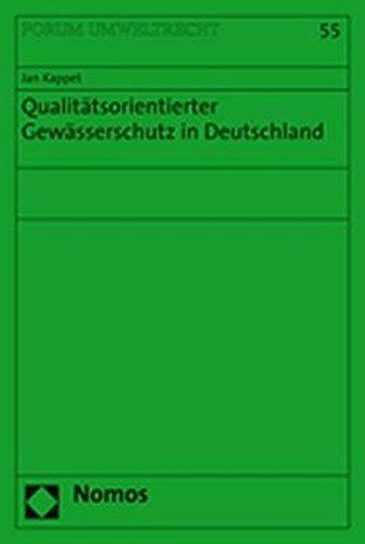 Qualitätsorientierter Gewässerschutz in Deutschland: Jan Kappet