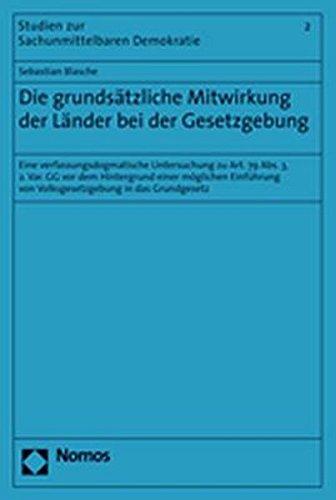 Die grundsätzliche Mitwirkung der Länder bei der Gesetzgebung