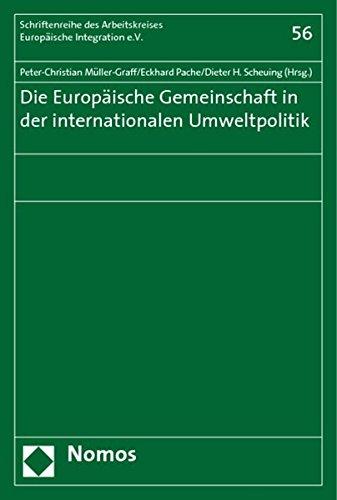 9783832920487: Die europäische Gemeinschaft in der internationalen Umweltpolitik
