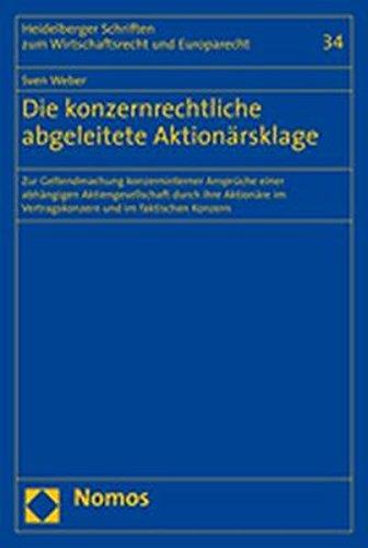 Die konzernrechtliche abgeleitete Aktionärsklage: Sven Weber
