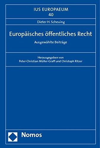 Europäisches öffentliches Recht: Dieter H. Scheuing