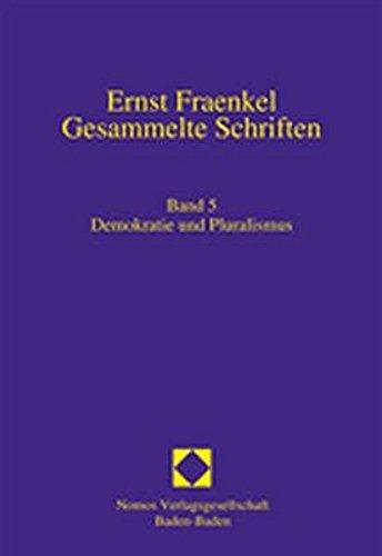 9783832921149: Ernst Fraenkel - Gesammelte Schriften 5: Demokratie und Pluralismus