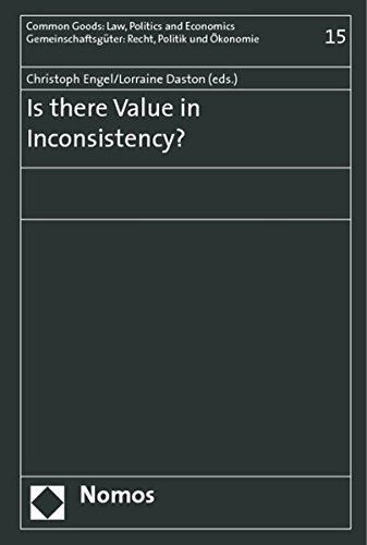 9783832921439: Is there Value in Inconsistency? (Common Goods: Law, Politics and Economics)