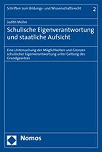 Schulische Eigenverantwortung und staatliche Aufsicht: Judith Müller