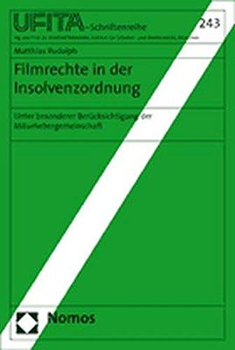 Filmrechte in der Insolvenzordnung. Unter besonderer Berücksichtigung der ...