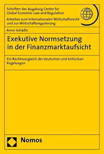 Exekutive Normsetzung in der Finanzmarktaufsicht: Anne Schädle