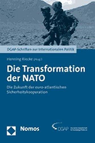9783832924959: Die Transformation Der NATO: Die Zukunft Der Euro-atlantischen Sicherheitskooperation (Dgap-Schriften Zur Internationalen Politik)