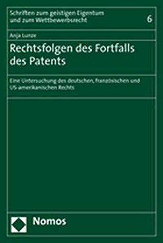 Rechtsfolgen des Fortfalls des Patents: Anja Lunze