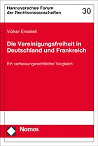 Die Vereinigungsfreiheit in Deutschland und Frankreich: Volker Enseleit