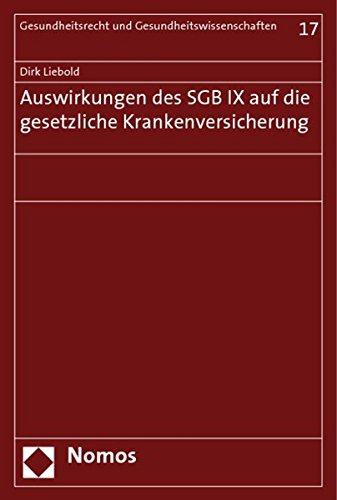 Auswirkungen des SGB IX auf die gesetzliche Krankenversicherung: Dirk Liebold