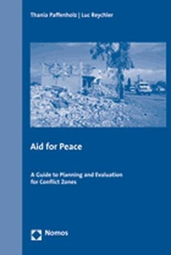 9783832925826: Aid for Peace: A Guide to Planning and Evaluation for Conflict Zones