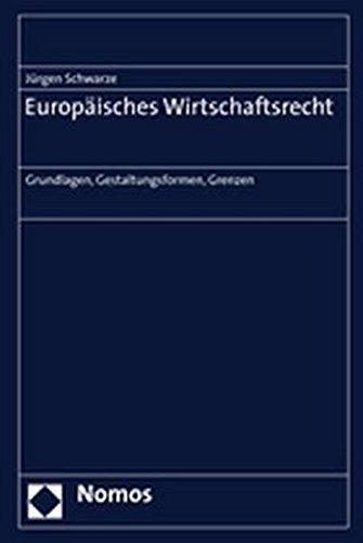 Europäisches Wirtschaftsrecht: Jürgen Schwarze