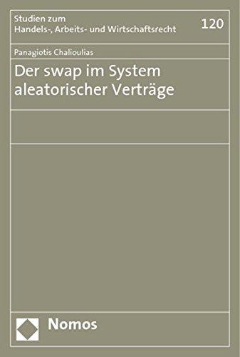 Der swap im System aleatorischer Verträge: Panagiotis Chalioulias
