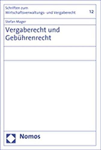 Vergaberecht und Gebührenrecht: Stefan Mager