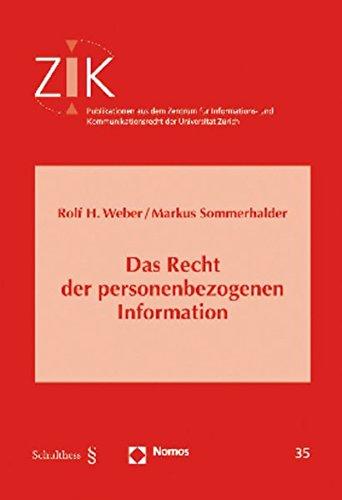 Das Recht der personenbezogenen Information: Rolf H. Weber