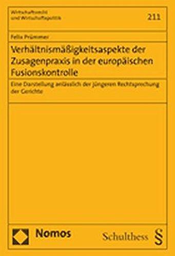 9783832927806: Verhältnismäßigkeitsaspekte der Zusagenpraxis in der europäischen Fusionskontrolle: Eine Darstellung anlässlich der jüngeren Rechtsprechung der Gerichte