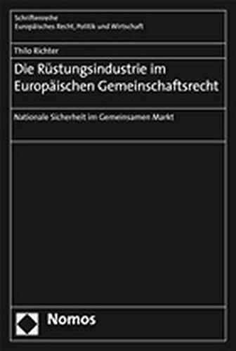 Die Rüstungsindustrie im Europäischen Gemeinschaftsrecht: Thilo Richter
