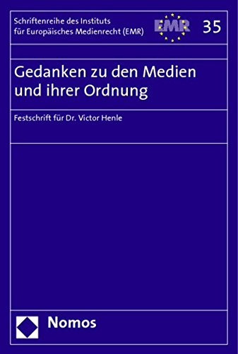 Gedanken zu den Medien und ihrer Ordnung: Institut für Europäisches Medienrecht (EMR)
