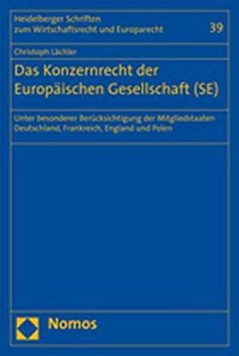 Das Konzernrecht der Europäischen Gesellschaft (SE): Unter: Lächler, Christoph