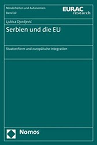 9783832929879: Serbien und die EU: Staatsreform und europäische Integration
