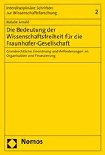 Die Bedeutung der Wissenschaftsfreiheit für die Fraunhofer-Gesellschaft: Natalie Arnold