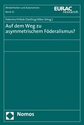 Auf dem Weg zu asymmetrischem Föderalismus?: Francesco Palermo
