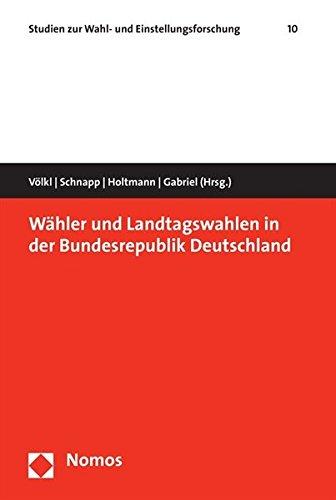 9783832930578: Wähler und Landtagswahlen in der Bundesrepublik Deutschland