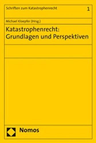 9783832931629: Katastrophenrecht: Grundlagen und Perspektiven