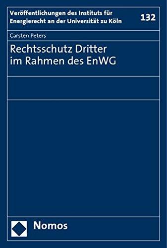 Rechtsschutz Dritter im Rahmen des EnWG (Paperback): Carsten Peters