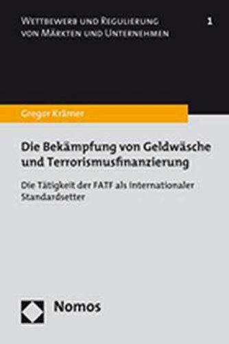 Die Bekämpfung von Geldwäsche und Terrorismusfinanzierung: Gregor Krämer