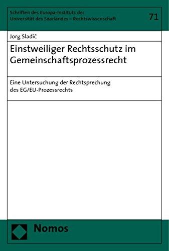 9783832931896: Einstweiliger Rechtsschutz im Gemeinschaftsprozessrecht: Eine Untersuchung der Rechtsprechung des EG/EU-Prozessrechts