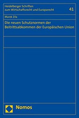 9783832932091: Die neuen Schutznormen der Beitrittsabkommen der Europäischen Union