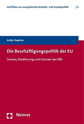 Die Beschäftigungspolitik der EU: Antje Stephan