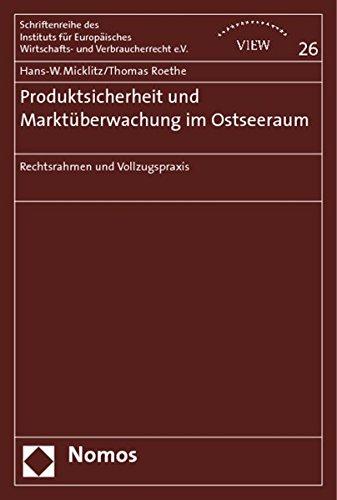 Produktsicherheit und Marktüberwachung im Ostseeraum: Hans-W. Micklitz