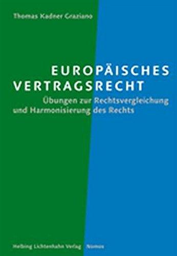 Europäisches Vertragsrecht: Thomas Kadner Graziano
