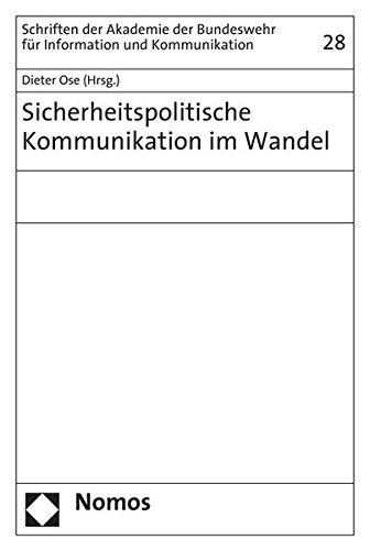 Sicherheitspolitische Kommunikation im Wandel: Dieter Ose