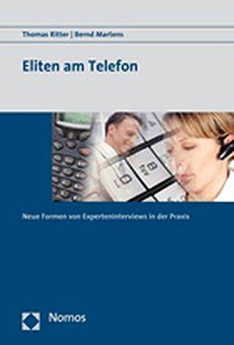 9783832932992: Eliten am Telefon: Neue Formen von Experteninterviews in der Praxis