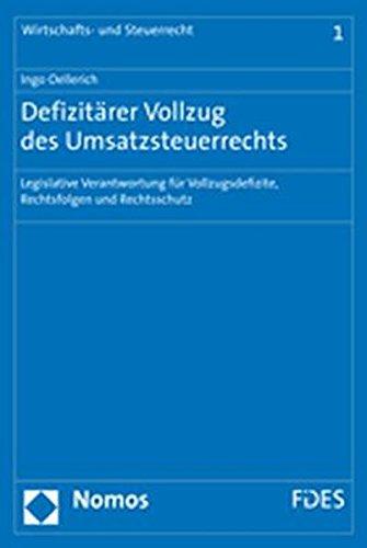Defizitärer Vollzug des Umsatzsteuerrechts: Ingo Oellerich