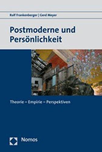 9783832933661: Postmoderne und Persönlichkeit: Theorie - Empirie - Perspektiven