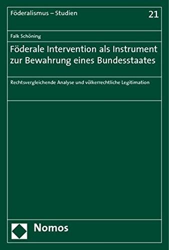 Föderale Intervention als Instrument zur Bewahrung eines Bundesstaates