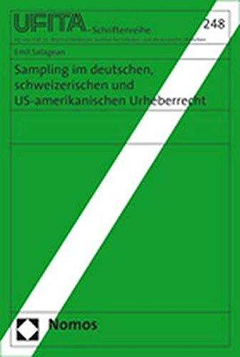 Sampling im deutschen, schweizerischen und US-amerikanischen Urheberrecht: Emil Salagean