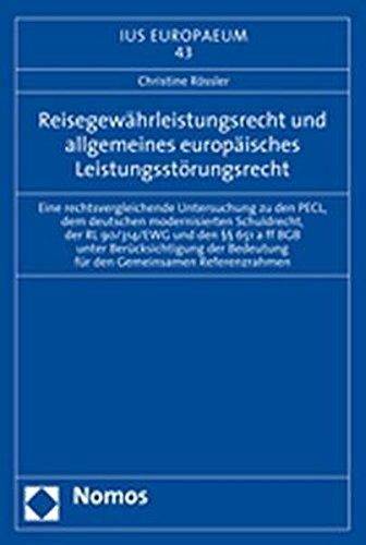 Reisegewährleistungsrecht und allgemeines europäisches Leistungsstörungsrecht: ...