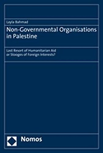 9783832933937: Non-Governmental Organisations in Palestine: Last Resort of Humanitarian Aid or Stooges of Foreign Interests?